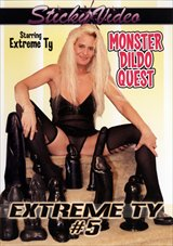Extreme Ty 5: Monster Dildo Quest