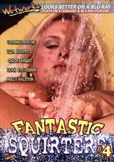 Fantastic Squirters 4