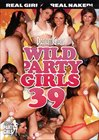 Wild Party Girls 39