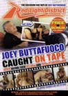 Joey Buttafuoco Caught on Tape