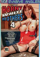 Horny White Mothers 4