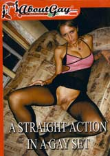 A Straight Action In A Gay Set