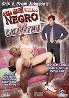 Oh No, There's A Negro In My Daughter
