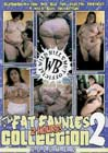The Fat Fannies Collection 2