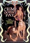 Crime Doesn't Pay