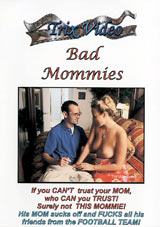 Bad Mommies