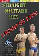 Straight Military Men: Caught On Tape