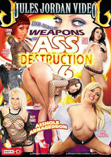 Weapons Of Ass Destruction 6