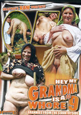 Hey, My Grandma Is A Whore 9