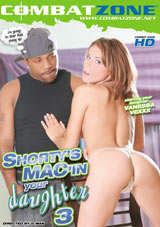 Shorty's Mac'in Your Daughter 3