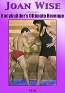 Bodybuilder's Ultimate Revenge