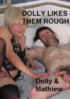 Dolly Likes Them Rough