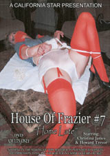 House Of Frazier 7: Home Late
