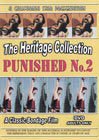 The Heritage Collection: Punished 2