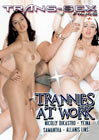 Trannies At Work
