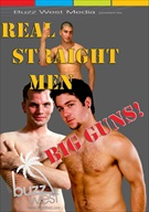 Real Straight Men: Big Guns