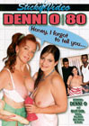 Denni O 80: Honey, I forgot To Tell You...