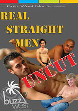 Real Straight Men: Uncut
