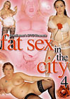 Fat Sex In The City 4