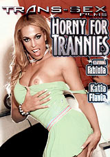 Horny For Trannies