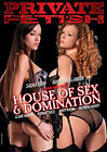 House Of Sex And Domination