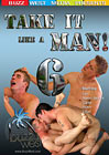 Take It Like A Man 6