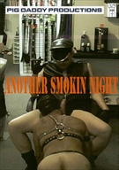Another Smokin Night