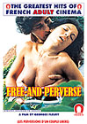 Free And Perverse -French