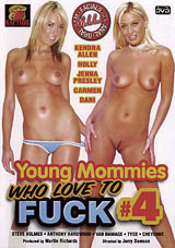 Young Mommies Who Love To Fuck 4