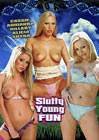 Slutty Young Fun