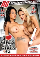I Love Girls Doin' Girls 2
