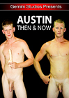Austin: Then And Now