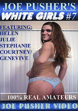 Joe Pusher's White Girls 7
