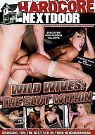 Wild Wives:The Slut Within