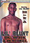 Lil' Blunt Big Black And Beautiful