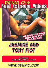 Real Extreme Videos 3: Jasmine And Tony Fist