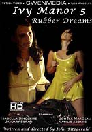 Ivy Manor 5: Rubber Dreams