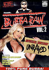 Bubba the Love Sponge Presents: Bubba Raw 2