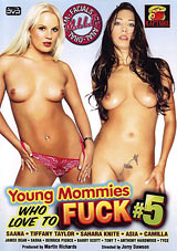 Young Mommies Who Love To Fuck 5