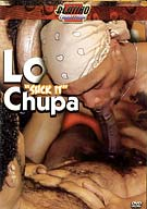 Lo Chupa Suck It