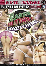 Latin Butthole Stretchers Part 2