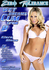 Wet Dreams Cum True 8