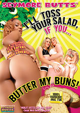 Seymore Butts' I'll Toss Your Salad If You Butter My Buns