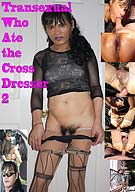 The Transexual Who Ate The Crossdresser 2