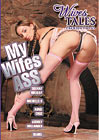Wives Tales: My Wifes Ass