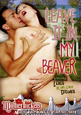 Leave It In My Beaver