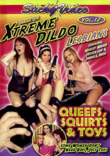 Denni O's Xtreme Dildo Lesbians 12: Queefs, Squirts And Toys