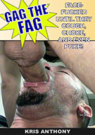 Gag The Fag Exposed: Kris Anthony Gagged By Jorge Armada