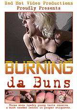 Burning Da Buns