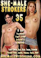 She-Male Strokers 35